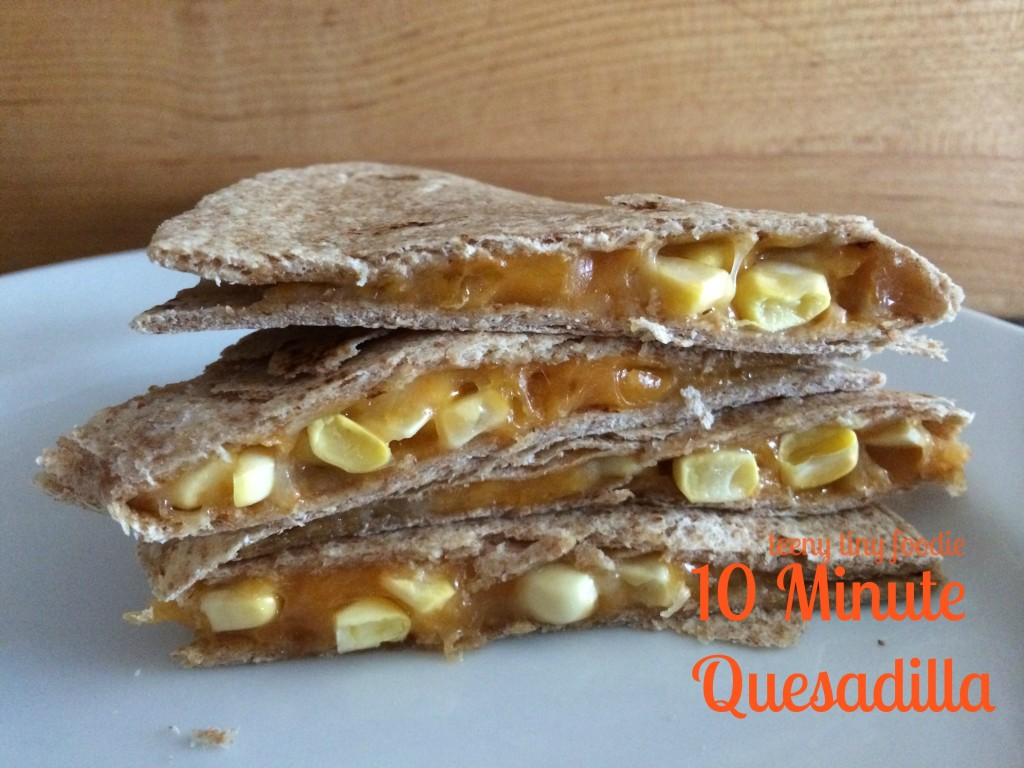 10 Minute Quesadilla from teeny tiny foodie