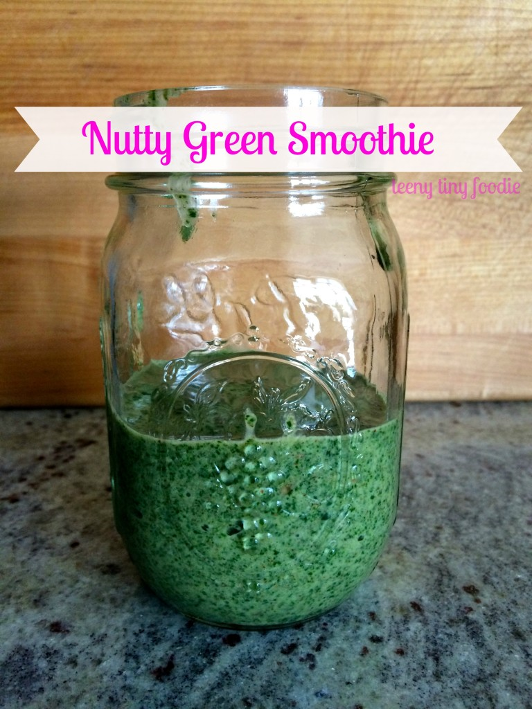 Nutty Green Smoothie from teeny tiny foodie