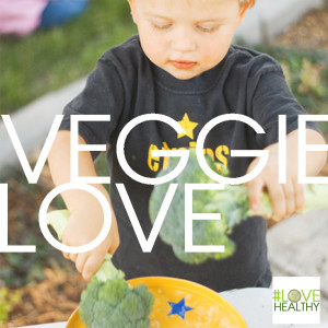Veggie Love Campaign hosted by Don't Panic Mom encourages families to love their veggies! #LoveHealthy